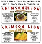 Deal No 4   Specialty Salsa -(3) Corn, (3) Black Bean &Corn