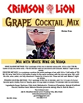 Grape Cocktail Mix We were asked to produce this grape flavored cocktail for grape lovers and it has proven to be another popular flavor as a slush or cocktail.
