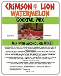 Watermelon Wine Slush Cocktail Mix:  Make with Vodka or White  Wine and enjoy this refreshing top selling flavor. Buy quantity 1-4 for a 10% discount off the regular price.
